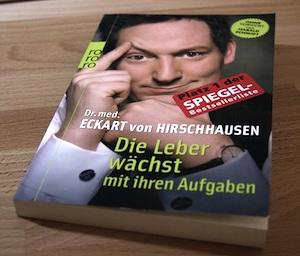 Dr. Eckart von Hirschhausen - Die Leber wächst mit ihren Aufgaben